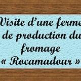 Non loin du domaine, de nombreux producteurs de Rocamadour ouvrent leurs portes.